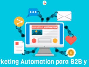 Marketing Automation para B2B y B2C