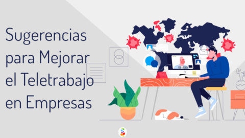 Sugerencias para Mejorar el Teletrabajo en Empresas Openinnova