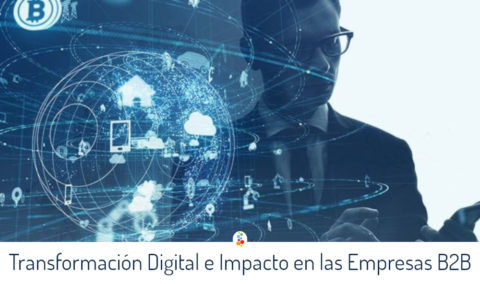 Transformación Digital e Impacto en las Empresas B2B Openinnova
