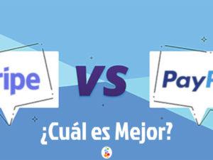 Stripe vs PayPal ¿Cuál es Mejor? Descúbrelo
