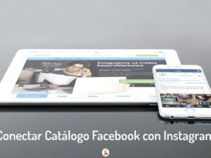 Conectar Catálogo Facebook con Instagram