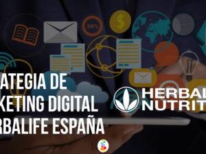 Estrategia de Marketing Digital – Herbalife España