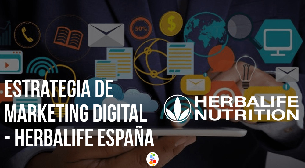 Estrategia de Marketing Digital Herbalife Openinnova