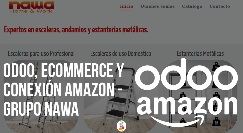 Odoo, Ecommerce y Conexión Amazon - Grupo Nawa Openinnova