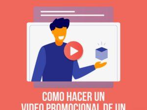 Como Hacer un Vídeo Promocional de un Producto?